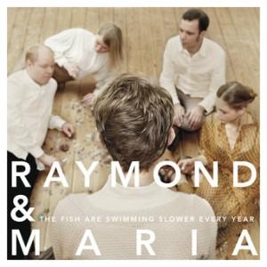 raymond-and-maria-2011-album