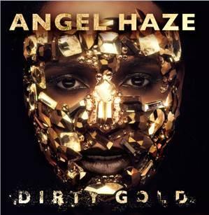 angel-haze-dirty-gold-2014